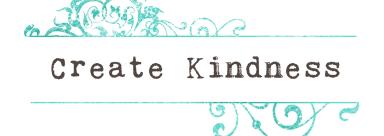 Create Kindness