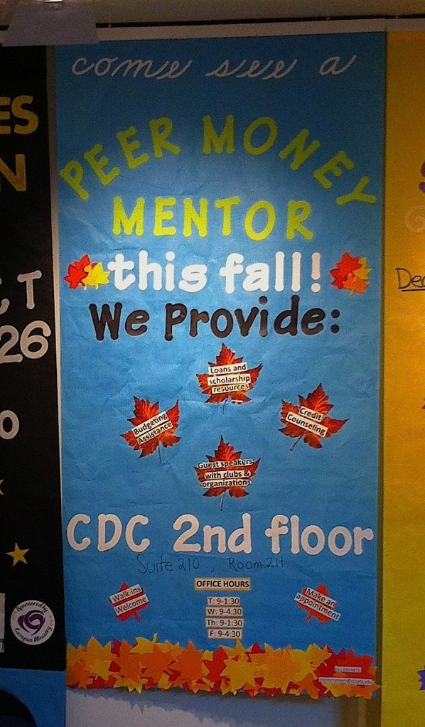 When I was an undergraduate student, the woman rooming down the hall from me got her first credit card days after arriving on campus.  By the end of the first semester she had accrued $5000 in credit debt (on top of all of her legitimate education debt).  Seeing this banner today made me think of that woman from almost 20 years ago - and gave me hope that some of these current students can avoid that same fate.